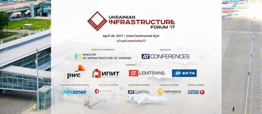 20 апреля 2017 года под патронатом Министерства инфраструктуры Украины в Киеве состоялся второй «Украинский инфраструктурный форум '17»